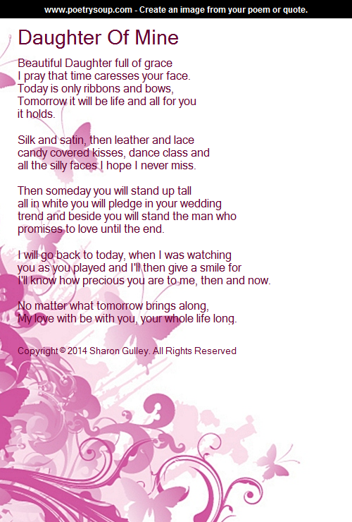 Daughter Of Mine Poem By Sharon Gulley